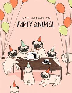 Mai Ly Degnan Illustration — Couldn't sleep tonight so instead I made a Pug,. Happy Birthday Pug, Happy Birthday Greetings, Dog Birthday, Birthday Messages, Birthday Quotes, Birthday Wishes, Pug Illustration, Karten Diy, Bday Cards