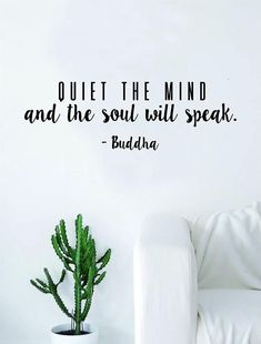 Quiet the Mind Buddha Soul Quote Decal Sticker Wall Vinyl Art Decor Home Buddha Inspirational. Quiet the Mind Buddha Soul Quote Decal Sticker Wall Vinyl Art Decor Home Buddha Inspirational Yoga Buddha Quotes Inspirational, Zen Quotes, Meditation Quotes, Mindfulness Quotes, Mindfulness Meditation, Quotes To Live By, Positive Quotes, Life Quotes, Namaste Quotes