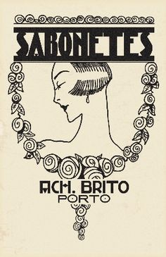 Sabonetes ACH BRITO (soaps) the best in the all world. Posters Vintage, Vintage Advertising Posters, Art Deco Posters, Vintage Signs, Vintage Postcards, Vintage Advertisements, Vintage Ads, Vintage Prints, Banners