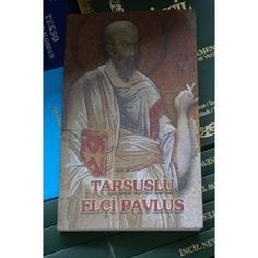 Tarsuslu Elci Pavlus / The Acts and other Pauline Letters in Turkish Language - with color pictures from the places the letter is written to as they look today
