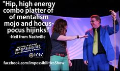 """""""A high energy combo platter of mentalism mojo and hocus-pocus hijinks!"""""""