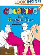 Coloring for Grown-Ups: The Adult Activity Book