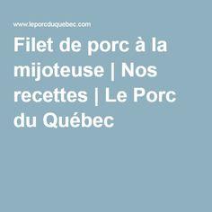 Filet de porc à la mijoteuse | Nos recettes | Le Porc du Québec