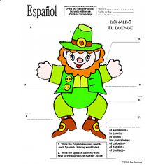 Spanish St. Patrick's Day Clothing Label the Leprechaun- Spanish St. Patrick's Day Clothing Label the Leprechaun - Students label the leprechaun with 7 different clothing words and write the English meaning next to the 7 Spanish words listed.