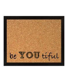 'Be You Tiful' Framed Corkboard