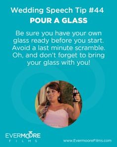 Pour A Glass   Wedding Speech Tip #44   Evermoore Films