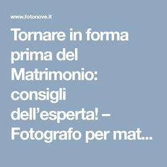 Tornare in forma prima del Matrimonio: consigli dell'esperta! – Fotografo per matrimonio a Latina e Frosinone