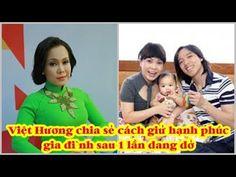 Sau một lần đò; đây là cách Việt Hương giữ hạnh phúc gia đình ♥Tin Hôm Nay♥