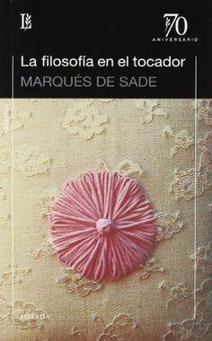 Filosofia En El Tocador, La -70A.- de Marques De Sade http://www.amazon.es/dp/9500397358/ref=cm_sw_r_pi_dp_IT1Aub01WZP9C