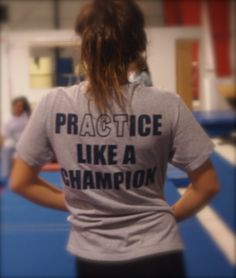 Act like a champion....Great idea for your cheerleading squad.
