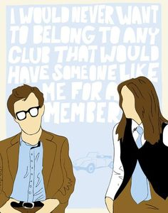 """Annie Hall inspired print featuring Woody Allen's quote """"I would never want to belong to any club that would have someone like me for a member."""" Digital Someone Like Me Annie Hall Movie, Movie Quotes, Funny Quotes, I Love Cinema, Cinema Cinema, Nostalgia, Someone Like Me, Architecture Tattoo, Alternative Movie Posters"""