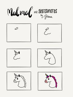 How to draw a Unicorn in 6 steps. Sketchnotes Anleitung zum Nachzeichnen, baue Deine visuelle Bibliothek auf!