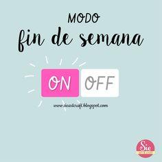 Sie - Art & Craft: Feliz día a todas ♥ Good Morning Funny, Funny Spanish Memes, Mr Wonderful, Birthday Greeting Cards, Happy Weekend, Slogan, Love Quotes, Love You, Positivity