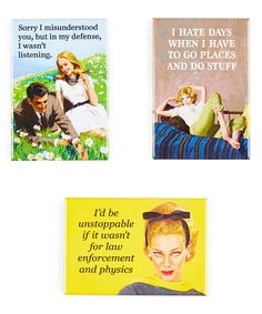 Look at this 'I Hate Days When I Have To Go Places' Magnet Set on #zulily today!