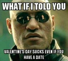 Bahaha, best Morpheus/Matrix/Catholic meme EVER. Quotes Valentines Day, Valentine Meme, The Matrix, Game Of Thrones, Pseudo Science, No Kidding, Bad Drivers, Pharmacy Humor, Life Lessons
