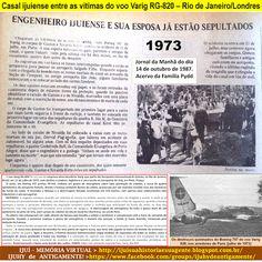 IJUÍ - RS - Memória Virtual: Casal ijuiense entre as vítimas do voo Varig RG-82...