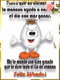 Happy Weekend, Happy Saturday, Happy Day, Spanish Inspirational Quotes, Gd Morning, Happy Sabbath, Morning Thoughts, Healthy Kids, Healthy Meals