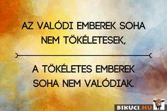 A hibák természetes tartozékok :) Vicces képek  #humor #vicces #vicceskep #vicceskepek #humoros #vicc #humorosvideo #viccesoldal #poen #bikuci Picture Quotes, Spirituality, Inspirational Quotes, Wisdom, Messages, Writing, Motivation, Sayings, Words