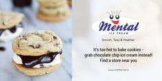 It's too hot to bake cookies - grab chocolate chip ice cream instead! Find a store near you. For More : http://www.mental.net.in/