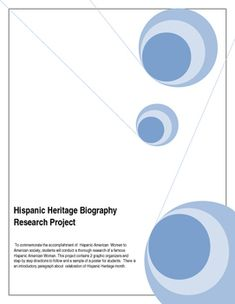 Hispanic Heritage Month is celebrated from September 15th to October 15th. To commemorate the accomplishment of  Hispanic-American  Women to American society, students will conduct a thorough research of a famous Hispanic- American Woman. This project contains 2 graphic organizers ( one for the research and the other one for the essay planning)  and step-by step directions to follow  and complete the biographical research as well as a sample of a poster for students to create their own.There…