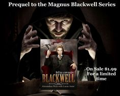 On sale now! Blackwell: The Prequel in The Magnus Blackwell Series. 1.99 on Amazon. #gothicromance A gripping read that will immerse you in a dark world. http://amzn.to/2tDSWj0