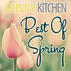 My Top 10 Favorite Skinny Spring Recipes! I love springtime and the lighter recipes...I'm sharing some of my favorites. Have fun skinny cooking! Click here to see all the recipes: http://www.skinnykitchen.com/recipes/my-top-10-favorite-skinny-spring-recipes/