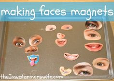 Make face magnets.   23 Easy Ways To Keep Your Toddler Busy On A Rainy Day