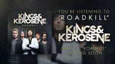 Kings & Kerosene - Roadkill (NEW SONG 2014)
