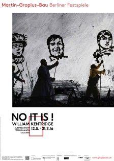 "Plakat ""NO IT IS ! William Kentridge"""