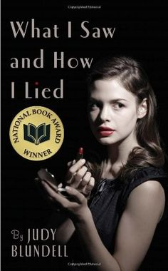 What I Saw and How I Lied -- a teen discovers family secrets and intrigue in this suspense-filled, coming-of-age mystery set in post-WWII US