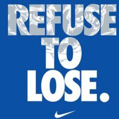 Refuse to Lose