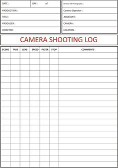 Camera Shooting Log Camera Shooting Log Sheet