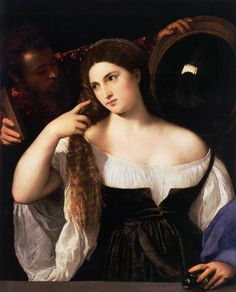 Woman with a Mirror by Titian c. 1515.