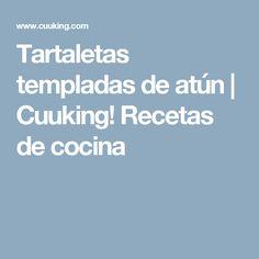 Tartaletas templadas de atún   Cuuking! Recetas de cocina