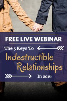 I used to suck at relationships.  Now I don't. I get them. I understand them and I don't feel alone anymore. How did I do this?  I overcame a huge obstacle and implemented these 5 keys.  These are the only tools I use to go to the next level with my wife and in all my relationships.  Stop the struggle-fest and join me this week for a FREE LIVE WEBINAR where I'm going to help you finally secure deeper, stronger, better relationships in 2016!