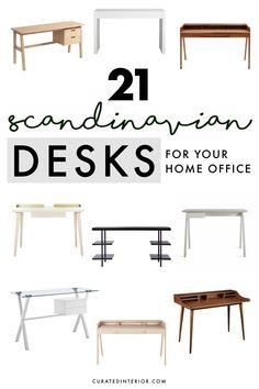 21 Scandinavian Desks for a Functional Home office! #desks #homeoffice