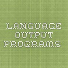 language output programs