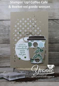 Yvonne is Stampin '& Scrapping: Stampin' Up! Coffee Café & Coffee Break #stampinup #yvonnevanbruggenmy