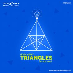 It's #Quiz Time !! Are You Ready To Face it? How Many Triangles Do You See?  #ReshuAdvertising #QuizTime #RAQuiz
