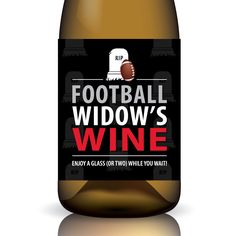 """Football Widow's Wine"" Printable Wine Label Wrap by Gifted Labels ... $10.00"