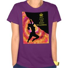 keep calm and enjoy bouldering T shirt