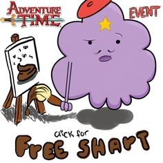 My adventure Time Free Shart event rooster.   Yes it's a shart paiting Lumpy Space Princess with a moustache (very Movember-ish) and a little hat on.   LSP is my all time favourite Adventure Time Character :)