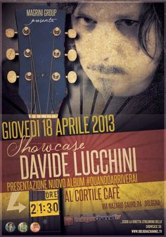 Giovedi 18 Aprile presentazione live del nuovo Album al Cortile Cafe' a Bologna