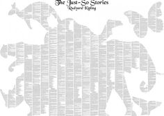 WHAT! The whole text from Just So Stories on a poster made of negative space.