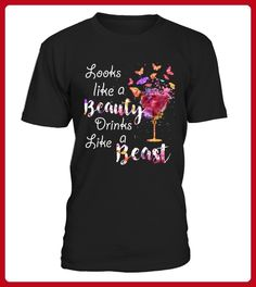 Looks Like a Beauty Drinks Like a Beast - Shirts mit logo (*Partner-Link)