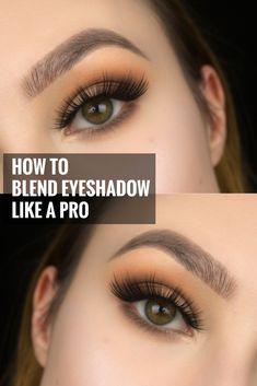 HOW TO BLEND EYESHADOW LIKE A PRO MAKEUP ARTIST , blending , eyeshadows , mua , tutorial , step by step, easy, beginners
