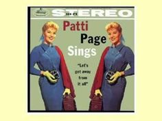 """""""Irish Lullaby"""" sung by Patti Page"""