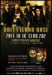 Október 18.-án, szombaton a hazai és európai zenei színtér elismert Guns N' Roses tribute zenekaraként indult Hollywood Rose a Club202-ben tartja születésnapi koncertjét. Az őszi-turné nyitóállomásán fellép a zenekarral Szirota Jennifer is.