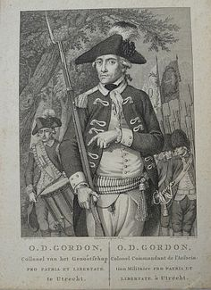 O.D. Gordon - Collonel v.h. Genootschap Pro Patria et Libertate te Utrecht (..). Gravure d. R. Vinkeles & C. Bogerts n. C. van Cuylenburgh. Uitgeg. d. Weppelman & Lieftink (ca. 1784). Afm. 32,5 x 23,5 cm.