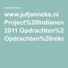 www.jufjanneke.nl Project%20Indianen 2011 Opdrachten%20rekenkastje%20%20%20%20Thema%20indianen.pdf